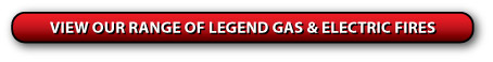 View our range of Legend Fires